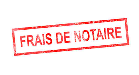 Notary fees in French translation in red rectangular stamp