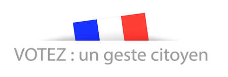 hustings: Vote a citizen gesture in French with a part hidden french flag