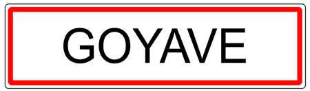 panneau de signalisation ville Goyave Illustration en France