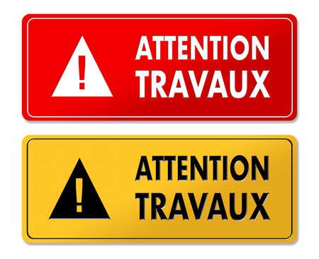 Accurati lavori in corso i pannelli di avvertimento in traduzione francese in 2 colori Archivio Fotografico - 89218690