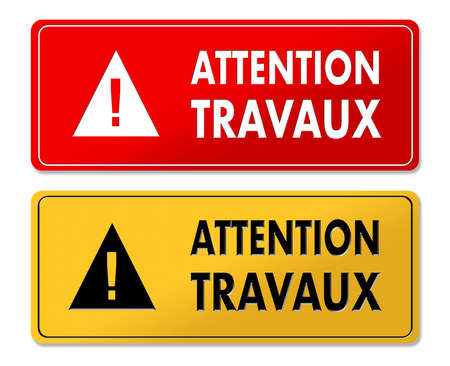 Careful Works in Progress warning panels in French translation in 2 colors