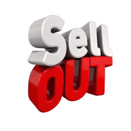 sell out: 3d text for Sell out in red and white angled obliquely away from camera isolated on white