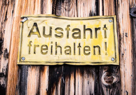 no parking sign: old german no parking sign - translation: keep the drive free