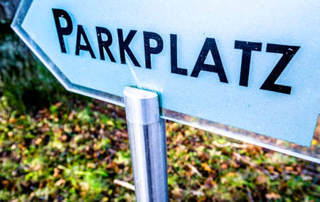 parking sign in germany - translation: parking lot