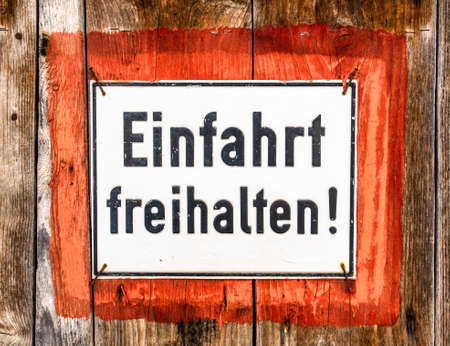 old german no parking sign - translation: keep the drive free