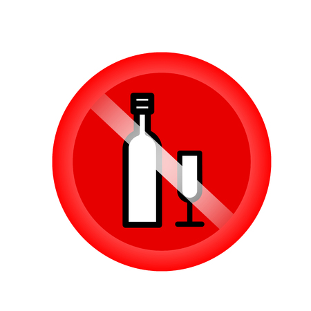 No alcohol drinks, prohibits sign vector. Red forbidding symbol for alcohol drinks. Red icon without alcohol. Vector illustration Illustration
