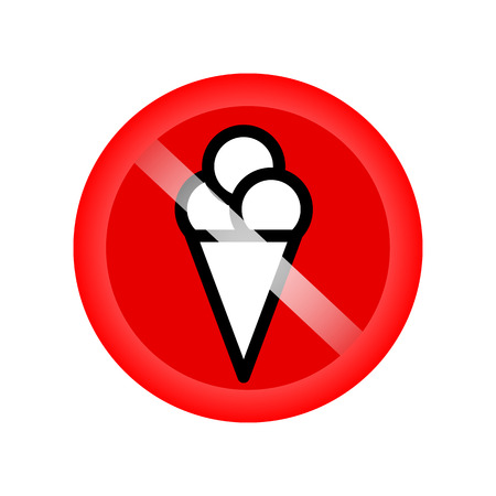 delicacy: No ice cream sing. No ice-cream. Stop ice cream. Red forbidding symbol for ice-cream. Ban cold dairy delicacy. Forbidden to eat sweets. Red icon without ice cream. No eating sign. Vector illustration