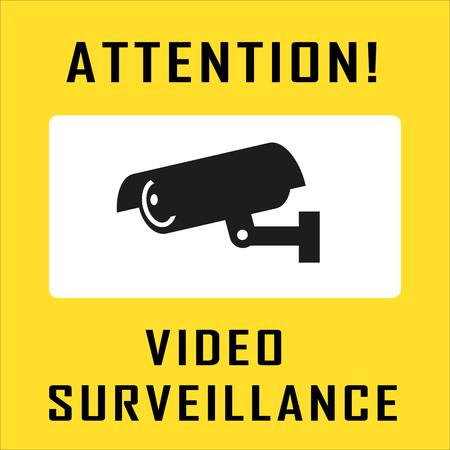 camera surveillance: Warning Sticker for Security Alarm CCTV Camera Surveillance. Inscription Attention! Video surveillance Illustration