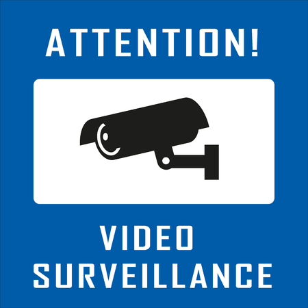 monitored area: Warning Sticker for Security Alarm CCTV Camera Surveillance. Inscription Attention! Video surveillance Illustration
