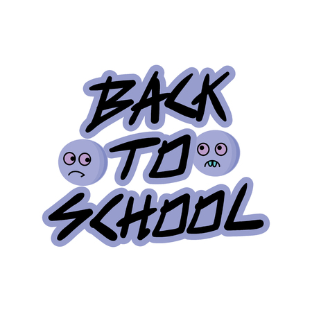 Vector illustration of Welcome back to school concept - reluctance to go to school, logo concept school and monsters - graphic elements for t-shirts, and the idea for the sign or badge Illustration
