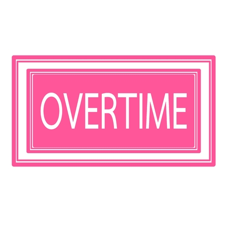 overtime: Overtime white stamp text on pink Stock Photo