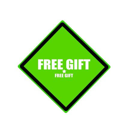 free gift: Free gift white stamp text on green background