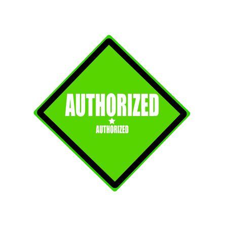 authorized: Authorized white stamp text on green background Stock Photo
