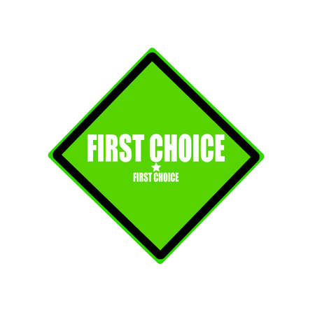 First choice white stamp text on green background