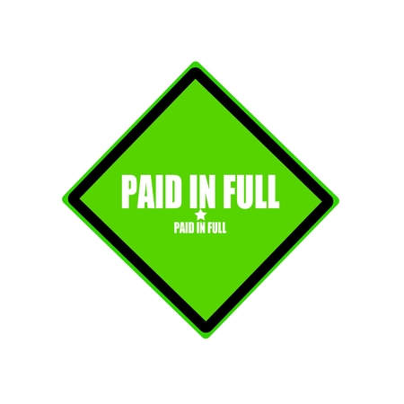 paid stamp: Paid in full  white stamp text on green background Stock Photo