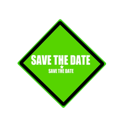 date stamp: Save the date white stamp text on green background Stock Photo