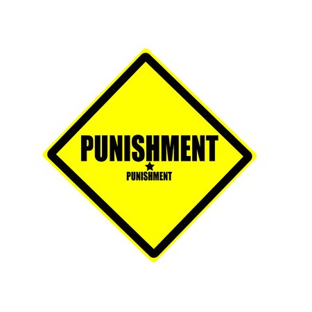 deter: Punishment black stamp text on yellow background