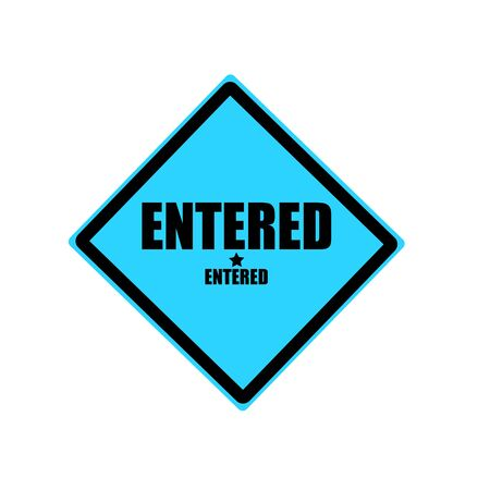 entered: Entered black stamp text on blue background Stock Photo