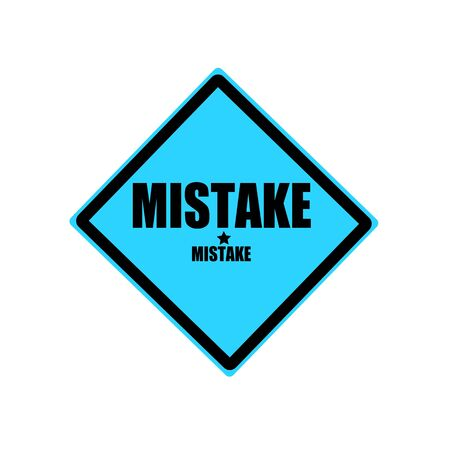 fallacy: Mistake black stamp text on blue background