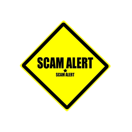 scam: SCAM alert black stamp text on yellow background