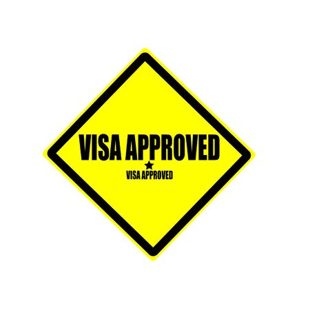 Visa approved black stamp text on yellow background photo
