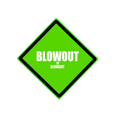 blowout: Blowout white stamp text on green background