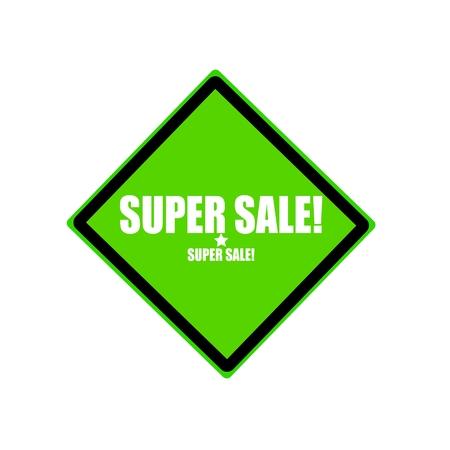 undertaking: Super sale  white stamp text on green background