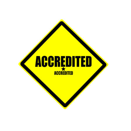 accredited: Accredited black stamp text on yellow background