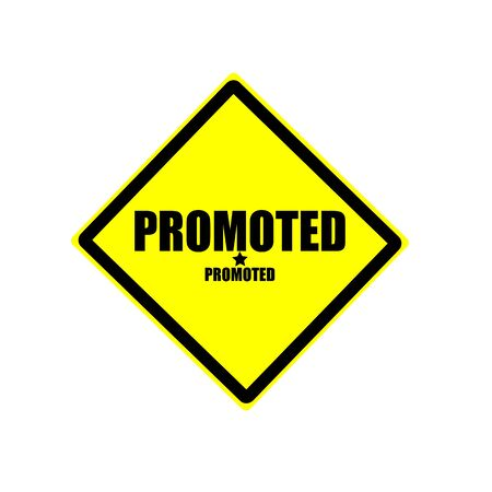 promoted: Promoted black stamp text on yellow background