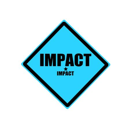 consequence: Impact black stamp text on blue background