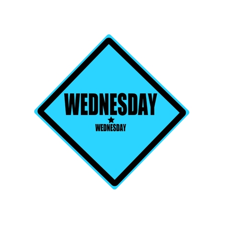 wednesday: Wednesday black stamp text on blue background