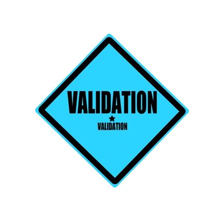 validation: Validation black stamp text on blue background