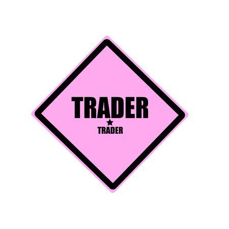 trader: Trader black stamp text on pink background