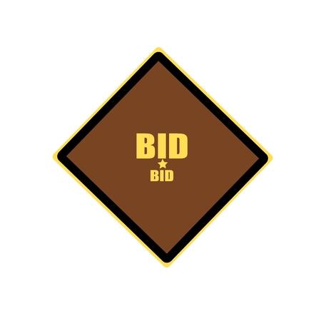bid: BID yellow stamp text on brown background