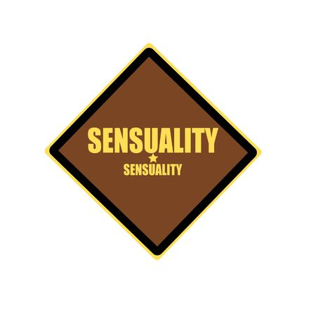 sensuality: Sensuality yellow stamp text on brown background Stock Photo