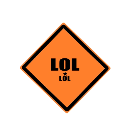 hilarity: LOL black stamp text on orange background Stock Photo
