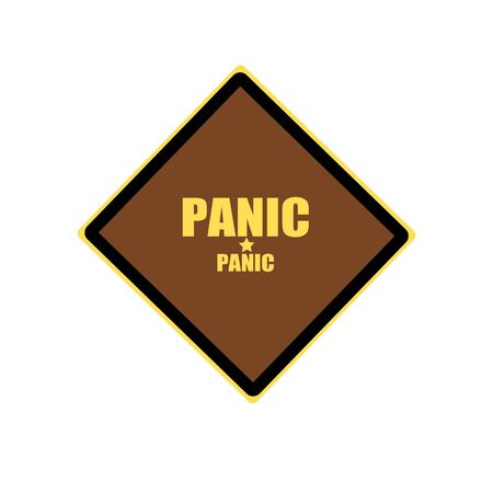 dismay: Panic yellow stamp text on brown background