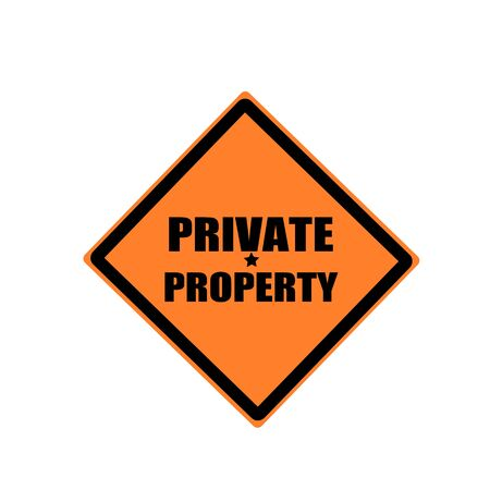 admittance: Private property  black stamp text on orange background Stock Photo