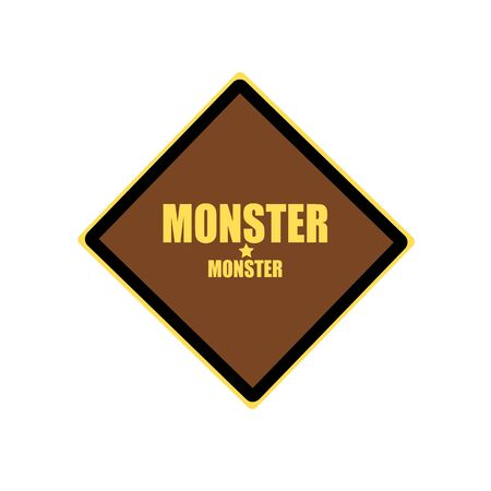 horrific: Monster yellow stamp text on brown background