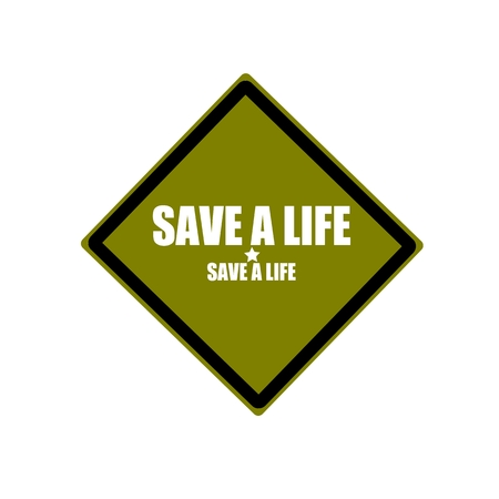Save a life white stamp text on green background photo