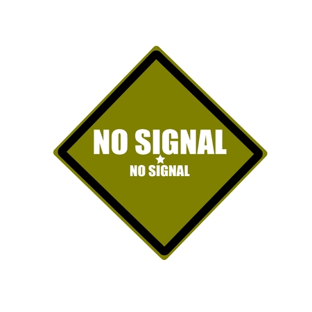 no signal: No signal white stamp text on green background