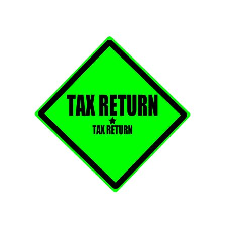 tax return: Tax return black stamp text on green background Stock Photo
