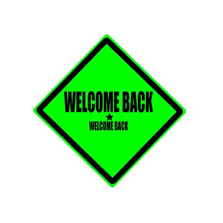 astern: Welcome back black stamp text on green background