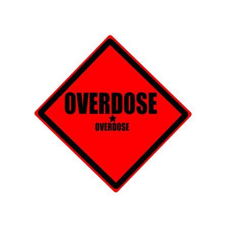 túladagolás: Overdose fekete bélyegző szövegét, piros háttér Stock fotó