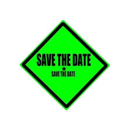 date stamp: Save the date black stamp text on green background Stock Photo