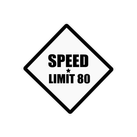 a white police motorcycle: Speed Limit 80 black stamp text on white background Stock Photo