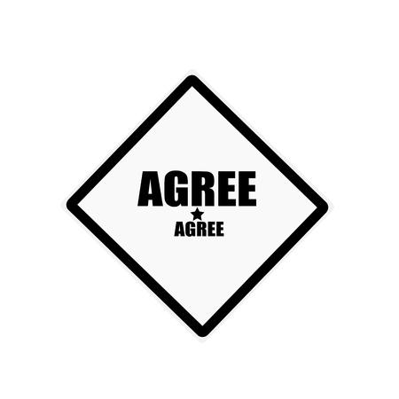 estar de acuerdo: Acordar sello texto negro sobre fondo blanco Foto de archivo