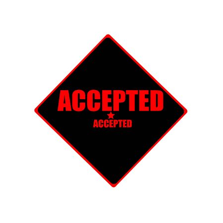 accepted: Accepted red stamp text on black background