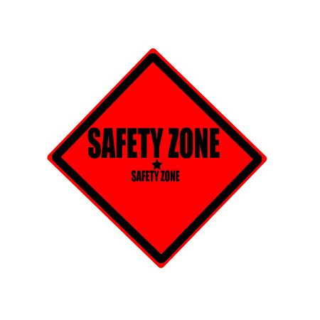 cautionary: Safety zone black stamp text on red background