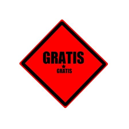 gratis: Gratis black stamp text on red background